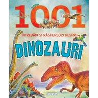 GIRASOL - 1001 intrebari si raspunsuri despre dinozauri