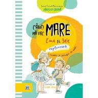 DPH - Carte educativa Cand ma fac mare , Ema si Eric exploreaza meserii si principii de viata