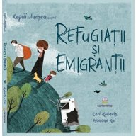 Editura Cartemma - Refugiatii si emigrantii