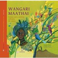 Editura Cartemma - Wangari Maathai femeia care a plantat milioane de copaci