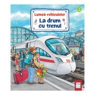 Editura Casa - La drum cu trenul