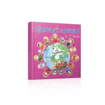 Editura Gama- Cantecele copilariei in 5 limbi