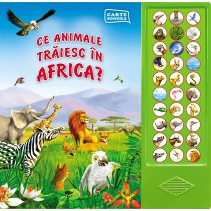Editura Prut Ce animale traiesc in Africa?