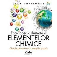 Corint - Carte educativa Enciclopedia ilustrata a elementelor chimice , Chimia pe care nu o inveti la scoala