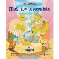 UNIVERS - Carte cu povesti Erus si Lumile nevazute