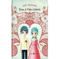 UNIVERS - Carte cu povesti Erus si Valea iubirii