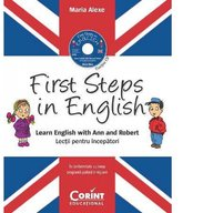 Corint - Lectii pentru incepatori First Steps in English, contine CD audio