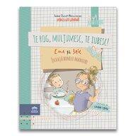 DPH - Carte educativa Te rog Multumesc Te iubesc! , Ema si Eric invata bunele maniere