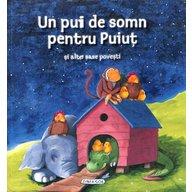 Girasol - Un pui de somn pentru Puiut si alte sase povesti