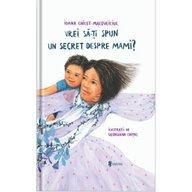 UNIVERS - Carte educativa Vrei sa iti spun un secret despre mami?