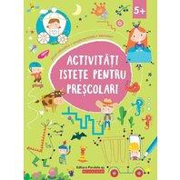 ACTIVITATI ISTETE PENTRU PRESCOLARI (5 ANI+)