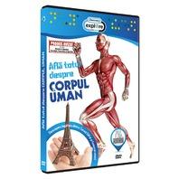 DVD Afla totul despre corpul uman