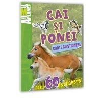 Animal Planet Carte cu stickere: Cai si Ponei
