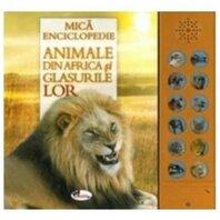 Animale din Africa si glasurile lor (carte cu sunete)