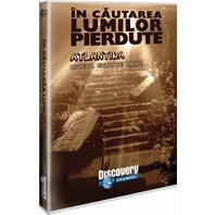 DVD In cautarea lumilor pierdute - Atlantida. Misterul civilizatiei minoice