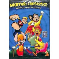 DVD Aventuri fantastice: Popeye marinarul si gasca de prieteni