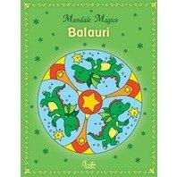 BALAURI. MANDALE MAGICE