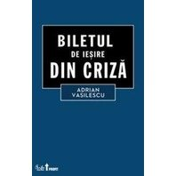 BILETUL DE IESIRE DIN CRIZA