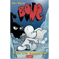 BONE: Fuga din Boneville