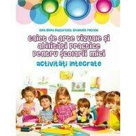 Caiet de arte vizuale si abilitati practice pentru scolarii mici