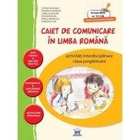 CAIET DE COMUNICARE IN LIMBA ROMANA - CLASA PREGATITOARE-ACTIVITATI INDEPENDENTE