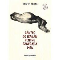 CANTEC DE LEAGAN PENTRU GENERATIA MEA