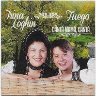 CD Canta mama - Irina Loghin si Fuego