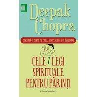 CELE SAPTE LEGI SPIRITUALE PENTRU PARINTI. ED. 2