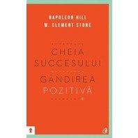 CHEIA SUCCESULUI: GANDIREA POZITIVA