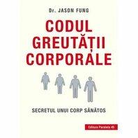CODUL GREUTATII CORPORALE. ED. 3