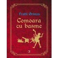 COMOARA CU BASME (FRATII GRIMM)