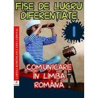COMUNICARE IN LB. ROM. CLS. I FISE DE LUCRU DIFERENTIATE