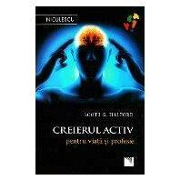 Creierul activ pentru viata si profesie