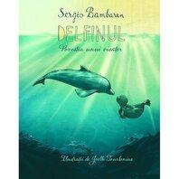 Delfinul. Povestea unui visator