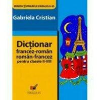 DICTIONAR FRANCEZ-ROMAN, ROMAN-FRANCEZ, CL. II-VIII, ED. 2
