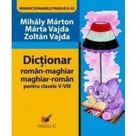 DICTIONAR ROMAN-MAGHIAR, MAGHIAR-ROMAN CL. V-VIII ED. 2