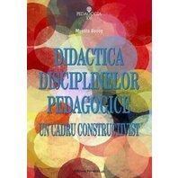 DIDACTICA DISCIPLINELOR PEDAGOGICE. ED. 4