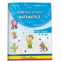 Domeniul Stiiinte ? Matematica 4-5 ani