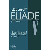 DOSARUL ELIADE IV