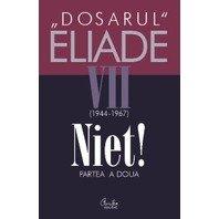 DOSARUL ELIADE VII