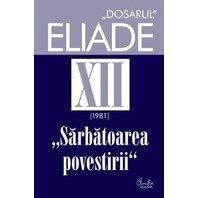DOSARUL ELIADE XII