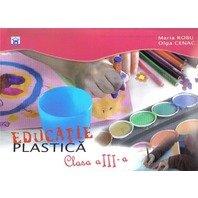 EDUCATIE PLASTICA CLASA A III-A