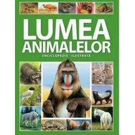 Enciclopedie ilustrata - Lumea animalelor