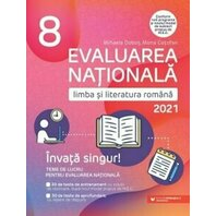 EVALUARE NATIONALA 2021. CLS. VIII. LIMBA SI LITERATURA ROMANA