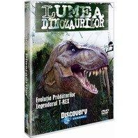 DVD Lumea Dinozaurilor - Evolutia pradatorilor. Legendarul  T-REX