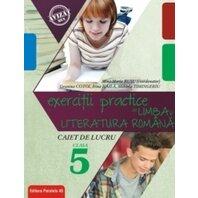 EXERCITII PRACTICE DE LIMBA SI LITERATURA ROMANA. CLS. V. 2020-2021