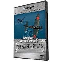 DVD Infruntarea: Dueluri aeriene - F86 Sabre vs MIG 15
