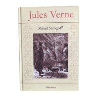 Jules Verne - Mihail Strogoff