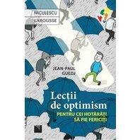 Lectii de optimism pentru cei hotarati sa fie fericiti