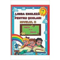 Limba engleza pentru scolari nivelul II. Ed. 2